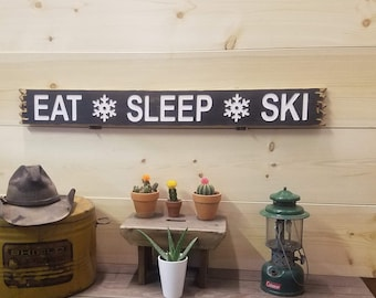 EAT SLEEP SKI /Carved/Rustic/Wood/Sign/Cabin/Lodge/Snow skiing/Mountains/Home/décor
