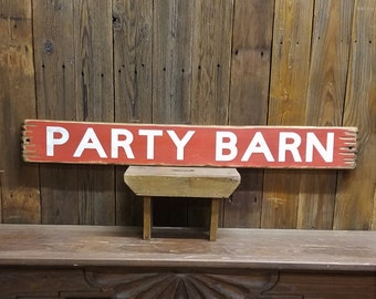 Barn Sign PARTY BARN Rustic Wood Sign Barn decor Ranch decor Farm sign Farm decor Ranch sign Free Shipping