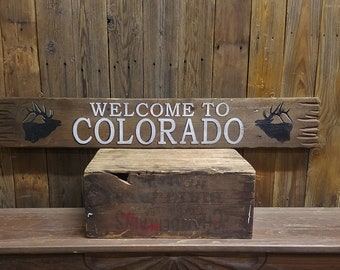 Cabin Sign  Lodge Sign Colorado Sign Elk decor WELCOME to COLORADO Rustic Wood Sign Mountain decor Elk head Cabin decor Lodge decor