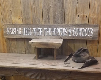 Raising Hell with the Hippies & Cowboys Rustic Wood Sign, Red Dirt Music Sign, Western Décor, Bar Sign, Saloon