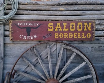 Whiskey Creek Saloon and Bordello/Rustic/Wood/Sign/Western/Decor/Old West/Bar/Man Cave/Cowboy/Cowgirl