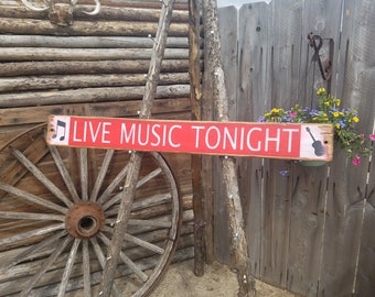 LIVE MUSIC TONIGHT with Guitar/Rustic Wood Sign/Jazz/Blue Grass/Bands/Home decor/Cabin decor/Porch /Patio /Free Shipping
