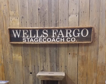 WELLS FARGO Stage Coach Co. Carved Rustic Wood Sign/Western/Décor/Old West/Cowboys/Ranch/SASS/Horses/Barn