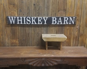 WHISKEY BARN/Rustic Wood Sign/Barn/Saloon/Bar/Tavern/Ranch/Farm/decor/sign