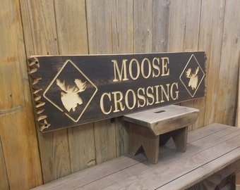 Moose Crossing Rustic Carved Wood Sign, Cabin Décor, Lodge Décor, Home, Wall Art, Wildlife, Log Cabin, Distressed Signs, Engraved Signs