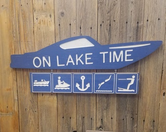 On Lake Time Engraved Wood Sign, Lake House sign, Boat Dock, Marina, Boat sign,  Recreational, Décor, Water Skiing, Water Sports