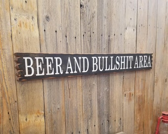 BEER And BULLSHIT Area Rustic Carved Wood Sign/Man Cave/Porch/décor/Patio/Garage/BBQ/Bar