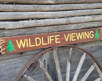WILDLIFE VIEWING Rustic Engraved Wood Sign, National Park, Cabin décor,  Lodge sign, Patio, Porch, Deck Sign