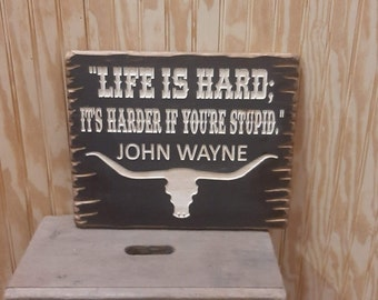 John Wayne/Rustic/Wood/Sign/Cabin/Lodge/Western/Cowgirl/Cowboy/Old West/Bunkhouse/décor/Home/Man Cave