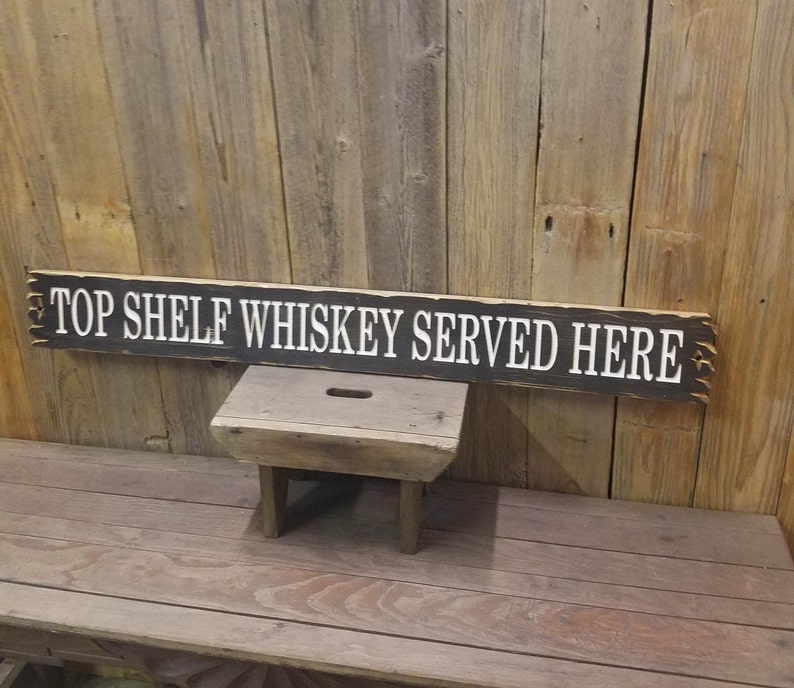Distressed Wood Signs Man Cave Carved Rustic Wood Sign Bar D\u00e9cor Red Dirt Music Top Shelf Whiskey Served Here Bourbon