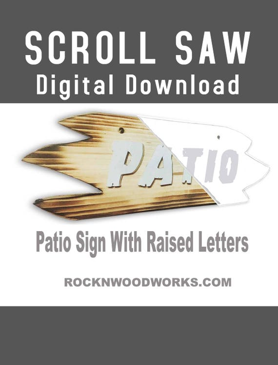 Scroll Saw Pattern Template Patio Sign Raised Letters Woodworking Projects Easy Rustic Different Outdoors Digital Patterns