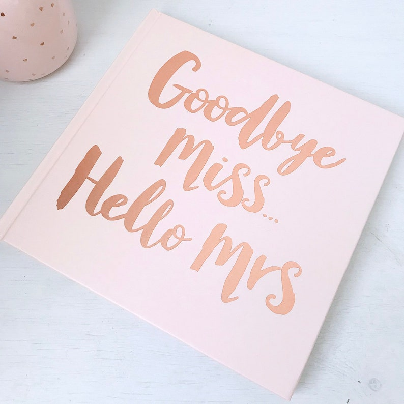 Rose Gold Foiled Goodbye Miss Hello Mrs Advise Book Team image 0