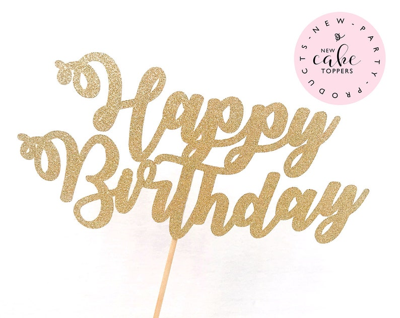 Happy Birthday Gold Glitter Cake Topper Happy Birthday Cake image 0