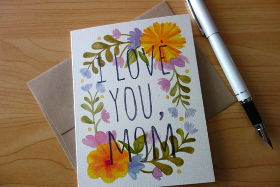 Watercolor I Love You Mom Card Mum Flowers Birthday