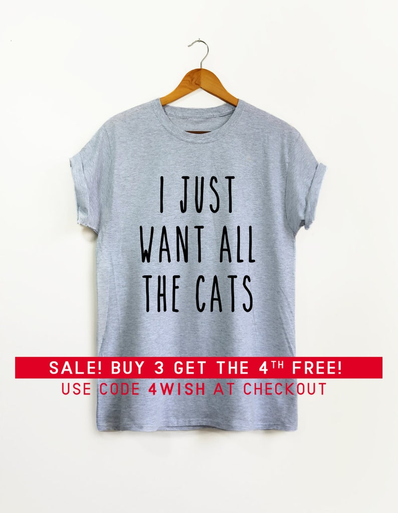 da0e70477a I Just Want All the Cats shirt Cat mom Cat Mom shirt | Etsy