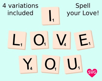 Scrabble Tiles spelling I Love You SVG file for Cricut and Silhouette