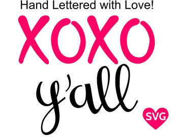 XOXO y'all SVG cut file and Xoxo yall printable clipart