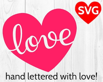 Love Heart SVG file for Cricut & Silhouette, Valentine SVG Love design, Valentine's Day SVG cut file, Love handwriting
