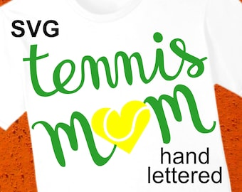 Tennis Mom SVG File and Printable Clipart to make a Tennis Mom shirt or gift to wear during the game to cheer the team!