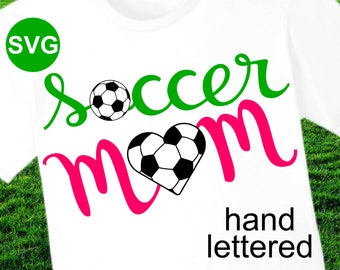 Soccer Mom SVG File and Printable Clipart to make a Soccer Mom shirt or gift to wear during the game to cheer the team!