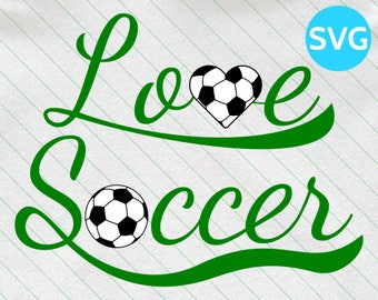 Love Soccer SVG Design - SVG Soccer Love cut file for Cricut & Silhouette - Soccer Heart SVG clipart - Soccer Svg Files