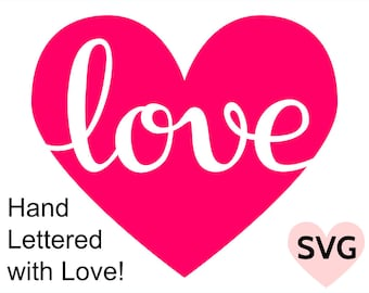 A beautiful handwritten Love in a Heart SVG design for Cricut and Silhouette