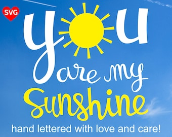 You Are My Sunshine SVG File and Printable Clipart to make a Kid Room Wall Art Print and Decor or Bedroom Sign for Boys and Girls