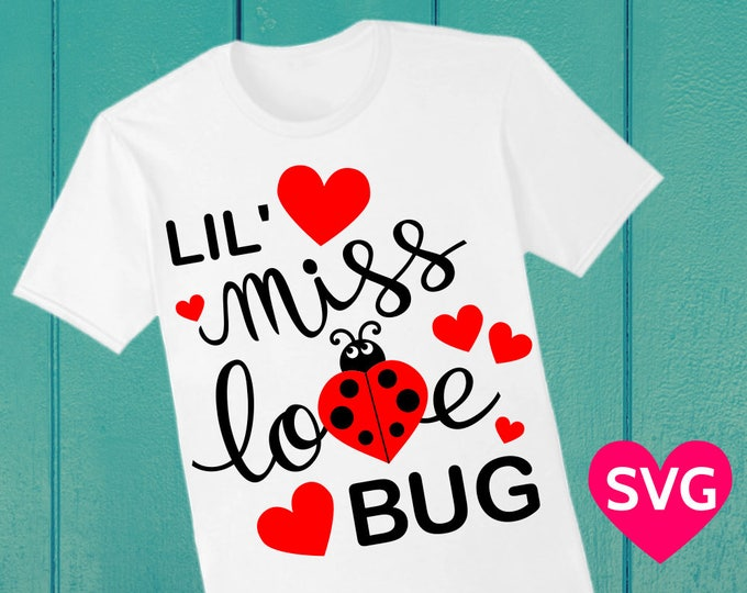 Featured listing image: Lil' Miss Love Bug SVG Saying for Girls, Valentine's Day, Little Miss Love Bug SVG cut file Cricut Silhouette, Valentine SVG files, Ladybug