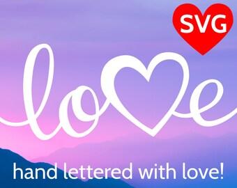 Love SVG Valentine's Day SVG Handwritten Love with Heart SVG file for Cricut, Valentine card svg cut file, Valentines gift SVGs