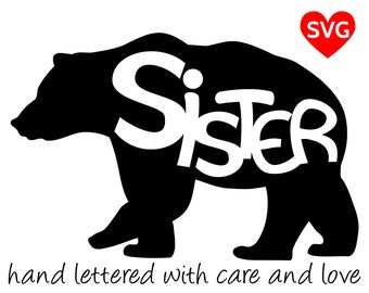 Sister Bear SVG Files for Cricut and printable clipart to make Sister Bear shirts, hats, mugs, vinyl decals and gifts for girls