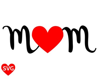 Mom SVG File for Cricut and Silhouette to make Mother's Day cards and gifts