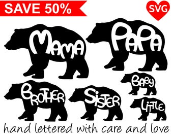 Bear Family SVG Files, Mama Bear Svg, Papa Bear Svg, Baby Bear Svg, Little Bear, Brother Bear clipart and Sister Bear SVG files for Cricut