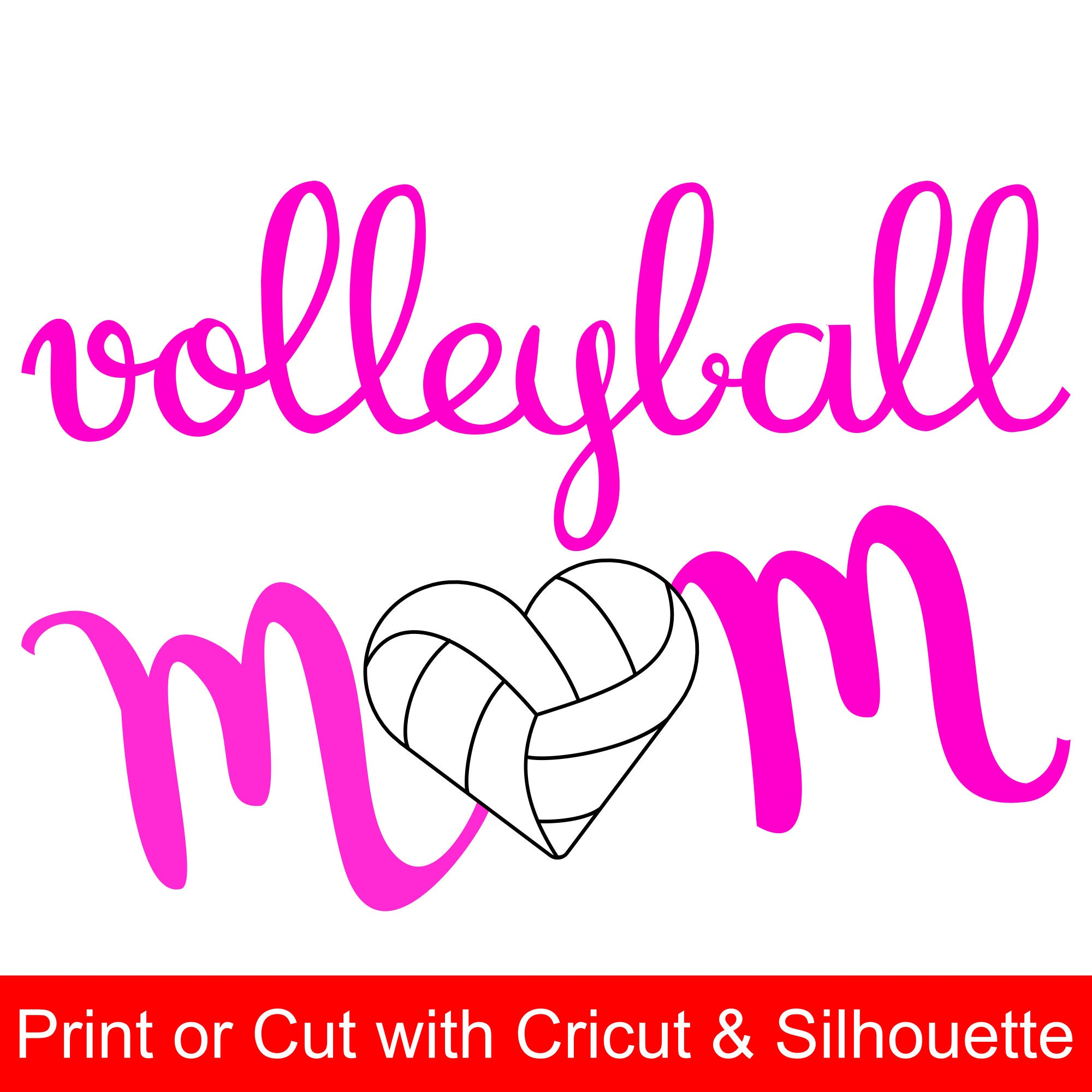 Volleyball Mom Svg File And Printable Clipart To Make A Volleyball Mom Shirt Or Gift To Wear During The Game To Cheer The Team