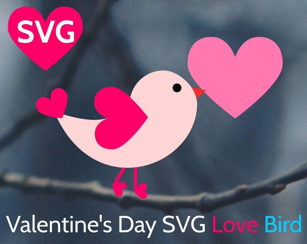 Love Bird Svg Valentine S Day Svg Cut File For Cricut Silhouette