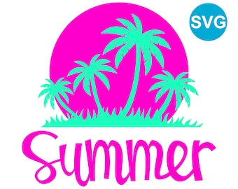 Tropical Summer Sunset SVG file with palm trees and hand lettered Summer calligraphy to make tropical cards, summer shirts and gifts