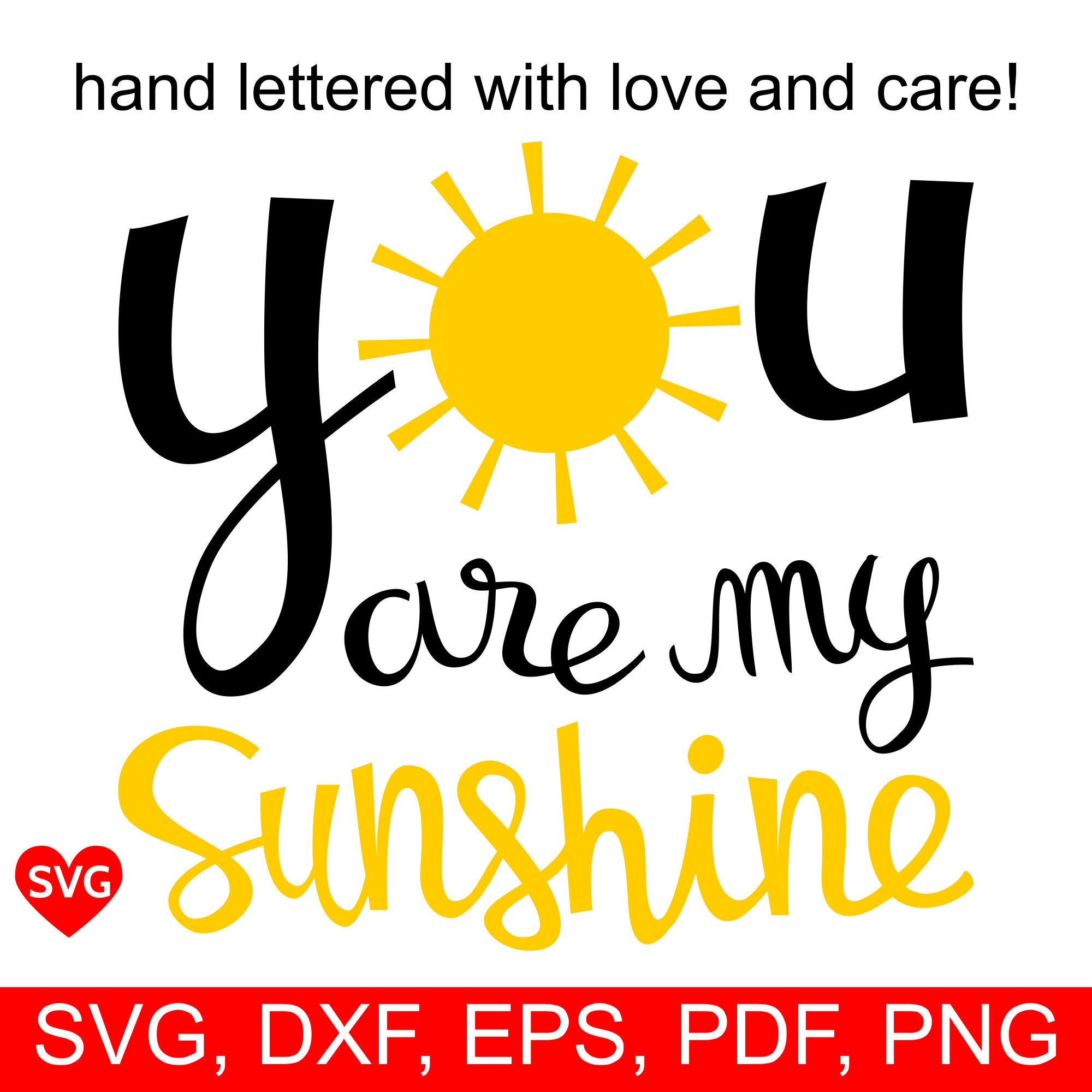 You Are My Sunshine SVG File and Printable Clipart to make a Kid ...