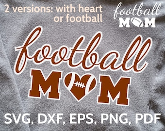 Football Mom SVG Design - SVG Football Mom cut file for Cricut & Silhouette - Football heart clipart - svg, dxf, eps, png, pdf files