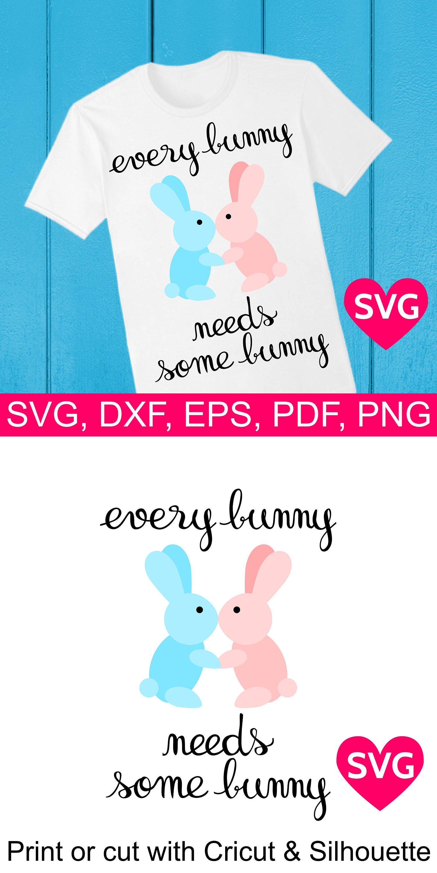 Download Valentine's Day saying: Every Bunny Needs Some Bunny SVG ...