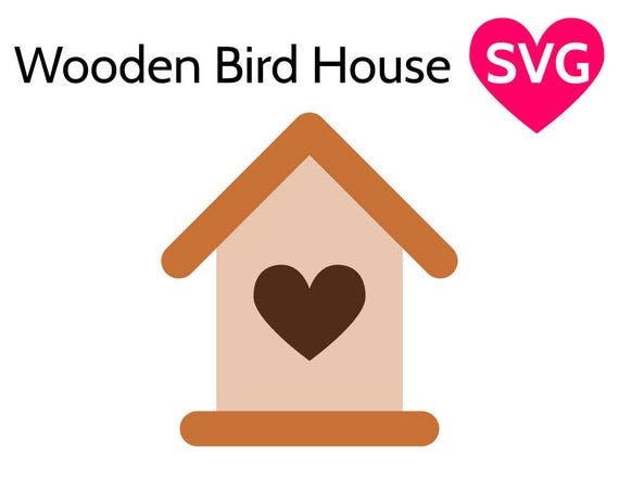 Wooden Birdhouse Svg File For Cricut Silhouette Bird House Etsy