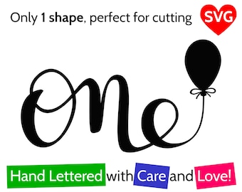 One and Balloon SVG File for Boy and For Girl to make a First Birthday Cake Topper or Card
