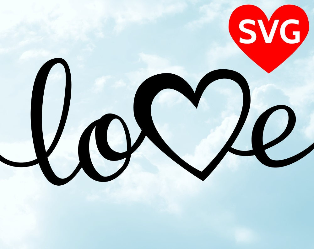 Love Svg Valentine S Day Svg Handwritten Love With Heart Svg File