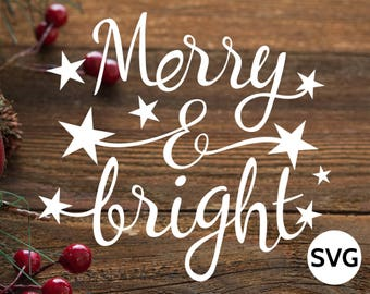 Merry and bright SVG design with Christmas Stars - Merry & Bright SVG Christmas clipart for Cricut and Silhouette - Christmas SVG file
