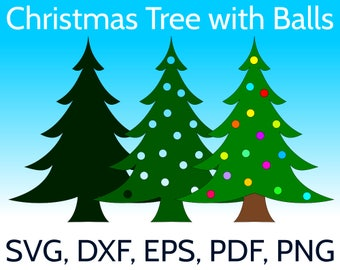 Christmas Tree with Christmas Balls SVG Design and Cut File for Cricut, Silhouette and other cutting machines - Christmas Tree SVG file