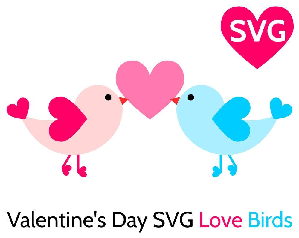 Valentine S Day Svg Love Birds Svg File For Cricut Silhouette