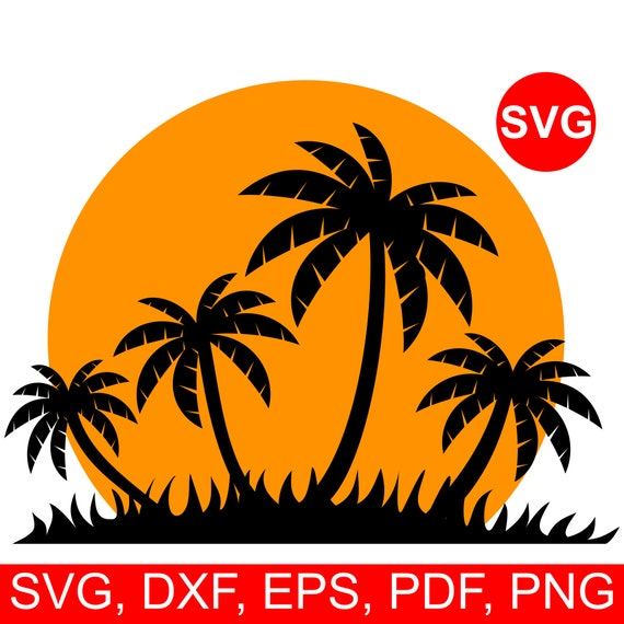 Tropical Sunset Svg Palm Tree Svg File For Cricut Beach Svg Etsy