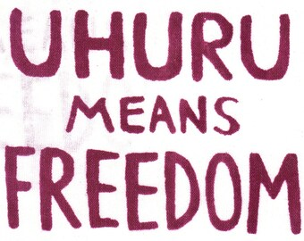 patch: Uhuru Means Freedom
