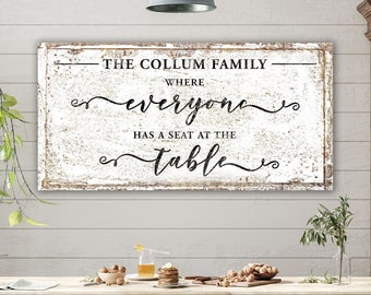 Modern Farmhouse Wall Decor Family Sign, Everyone Has a Seat at the Table Large Rustic Canvas Art Custom Dining Room Sign Welcome Decor