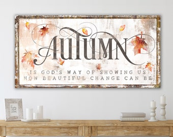 God's Beautiful Change Rustic Fall Sign Modern Farmhouse Wall Decor, Primitive Country Autumn Leaves Cozy Vintage Harvest Thanksgiving Decor