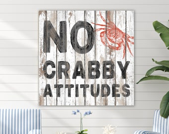 NO CRABBY ATTITUDES WELCOME HERE Beach Seaside Shabby Chic Plaque Wooden Sign