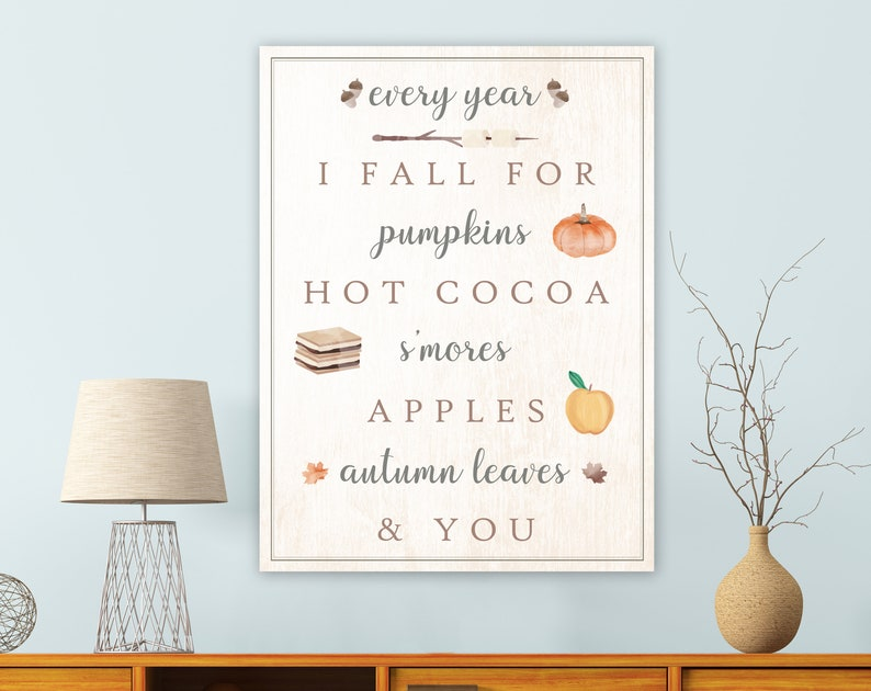 Every Year I Fall Sign Autumn Farmhouse Wall Decor Country image 0